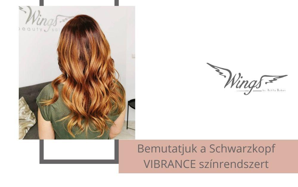 Hajfesték ami nem szárítja a hajad, lehetséges? Bemutatjuk a Schwarzkopf VIBRANCE színrendszert!